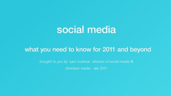 Social Media for 2011 - Feb