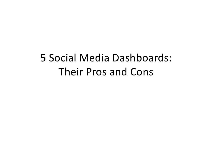 5 Social Media Dashboards:    Their Pros and Cons