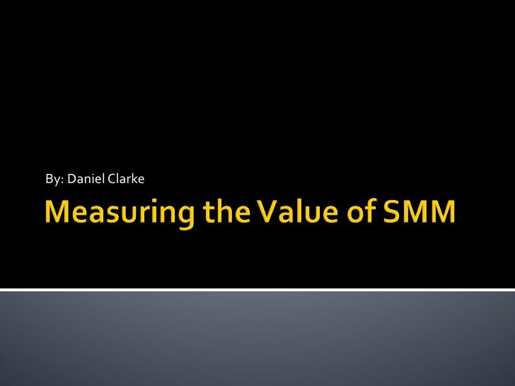 Measuring the Value of SMM