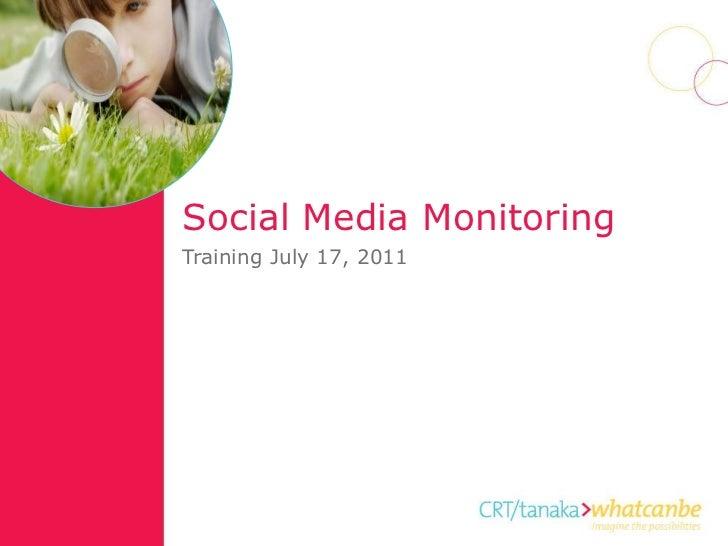 Social Media Monitoring Training July 17, 2011
