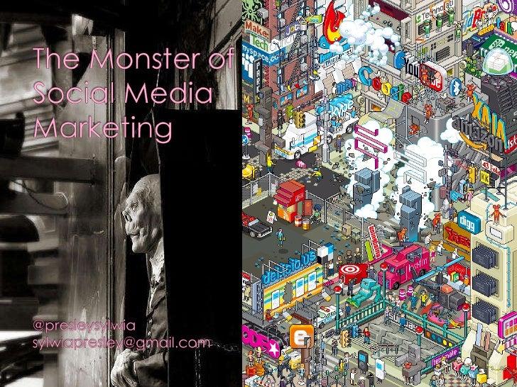 Monster of Social Media Marketing