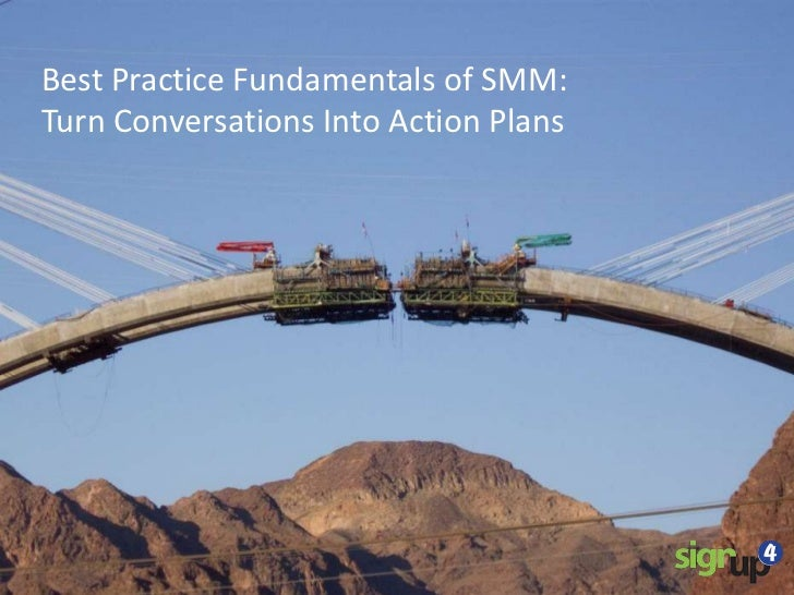 Best Practice Fundamentals of SMM:Turn Conversations Into Action Plans