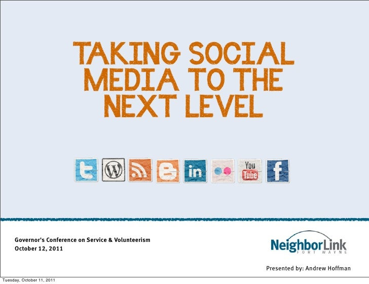 TAKING SOCIAL                             MEDIA TO THE                              NEXT LEVEL     Governors Conference on...