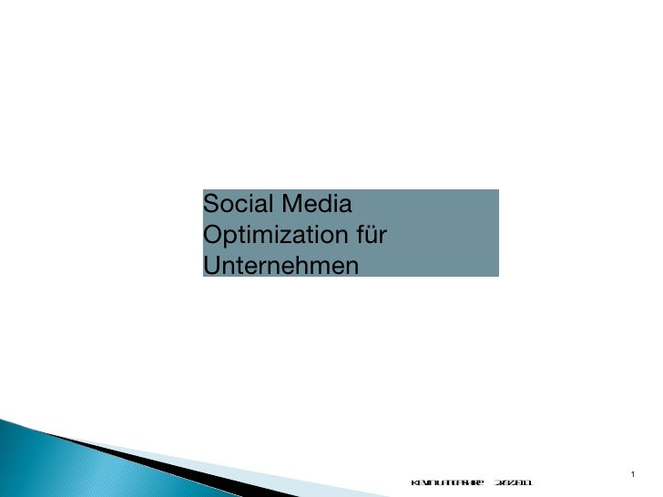 Social Media Optimization für Unternehmen 2/8/2011 Kevin Lancashire