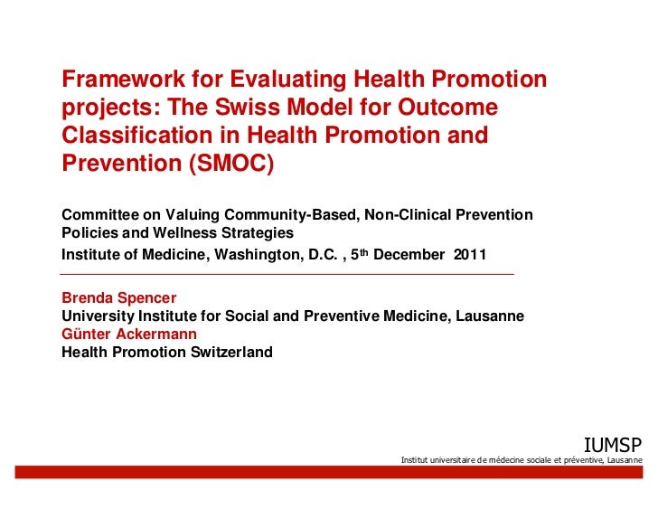 Framework for Evaluating Health Promotion  projects: The Swiss Model for Outcome  Classification in Health Promotion and  Prevention (SMOC)