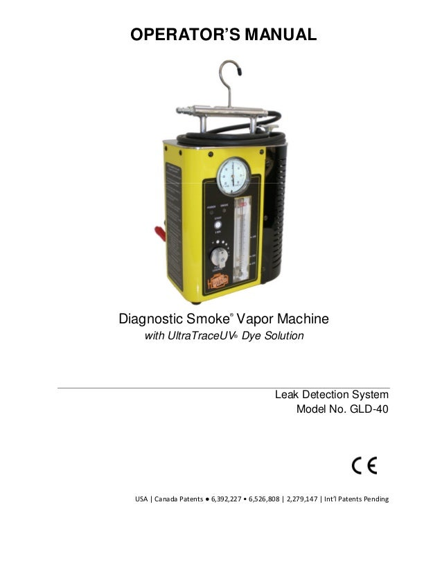 OPERATOR'S MANUAL                               ®Diagnostic Smoke Vapor Machine    with UltraTraceUV® Dye Solution        ...