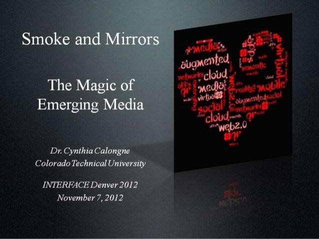 Smoke and mirrors_the magic of emerging media