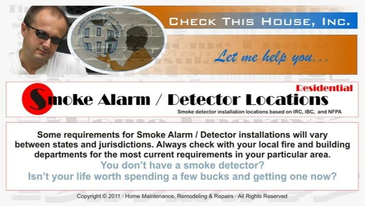 For more extremely important details about     Smoke Alarm / Detector locations, differences betweeninstallations in brand...