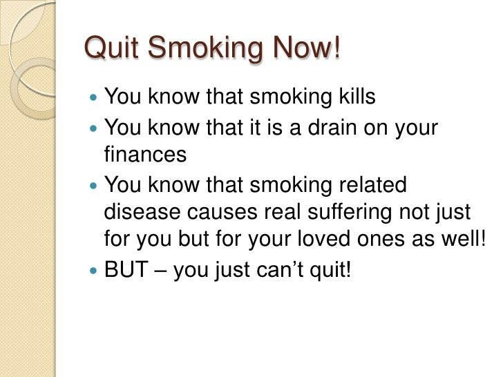 how to quit smoking This convenient quit smoking guide will provide you with all the information you  need to make that process as easy and effective as possible.