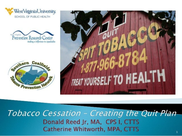 Smokeless tobacco creating the quit plan 2012 catherine whitworth and donald reed