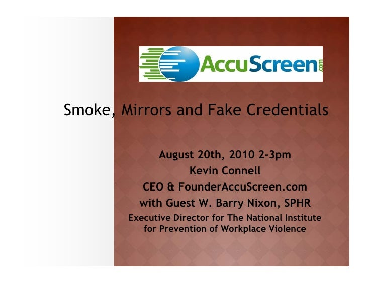 Smoke Mirrors, and Fake Credentials