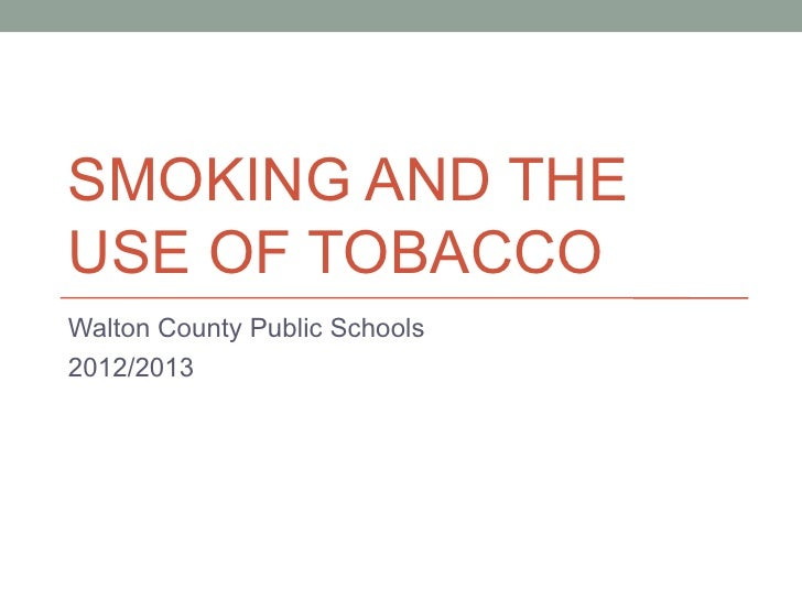 Smoking and the use of tobacco training 2012 2013