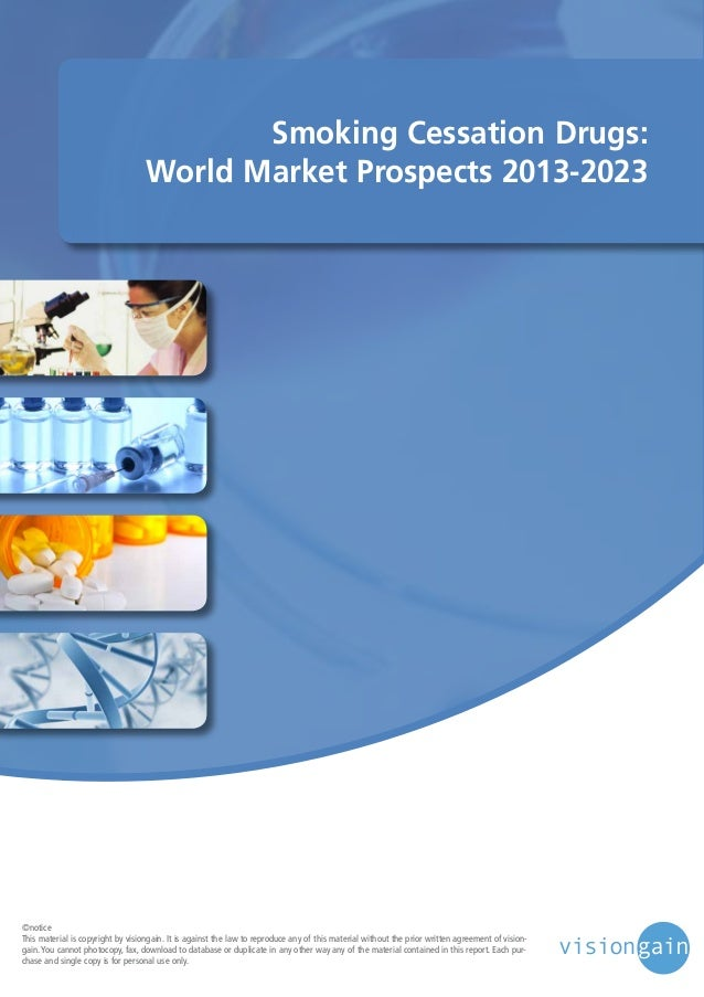 Smoking cessation drugs world market prospects 2013 2023