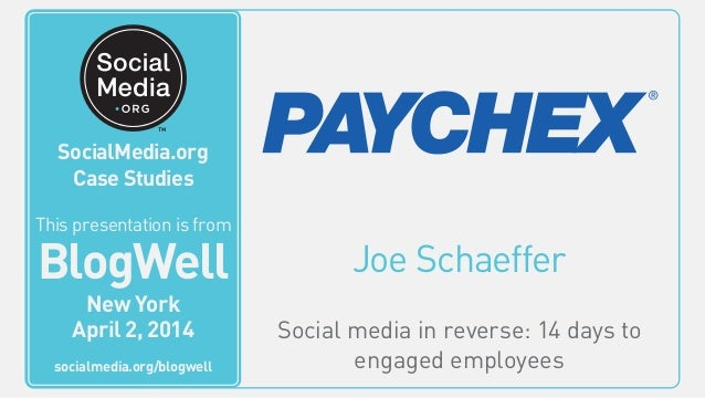 Joe Schaeffer Social media in reverse: 14 days to engaged employees This video is from BlogWell San Francisco June 20, 201...
