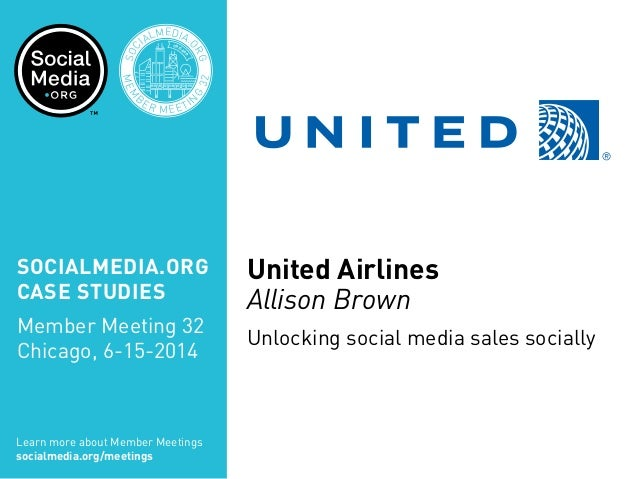 United Airlines: Unlocking social media sales socially, presented by Allison Brown