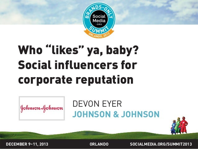 "Who ""likes"" ya, baby? Social influencers for corporate reputation, presented by Devon Eyer"