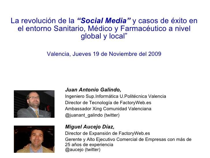 """La revolución de la  """"Social Media""""  y casos de éxito en el entorno Sanitario, Médico y Farmacéutico a nivel global y loca..."""