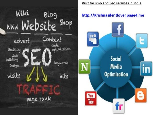 Visit for smo and Seo services in indiahttp://Krishnasilentlover.page4.me
