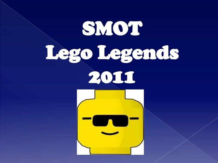 Smot lego legends