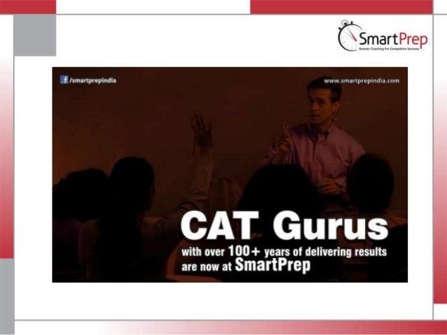 CAT Entrance 2013 - MBA - SmartPrep Education