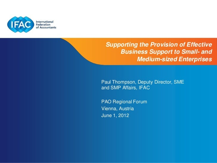 Supporting the Provision of Effective     Business Support to Small- and           Medium-sized EnterprisesPaul Thompson, ...