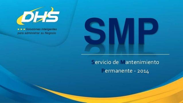 SMP Servicio de Mantenimiento Permanente - 2014