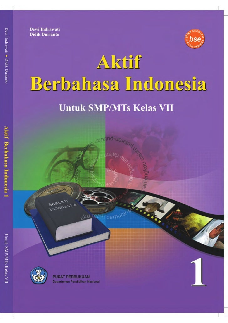 Dewi IndrawatiDidik Durianto         Aktif   Berbahasa Indonesia                 Untuk SMP/MTs Kelas VII                  ...