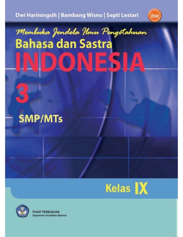 BSE BAHASA INDONESIA untuk SMP/MTs Kelas 9