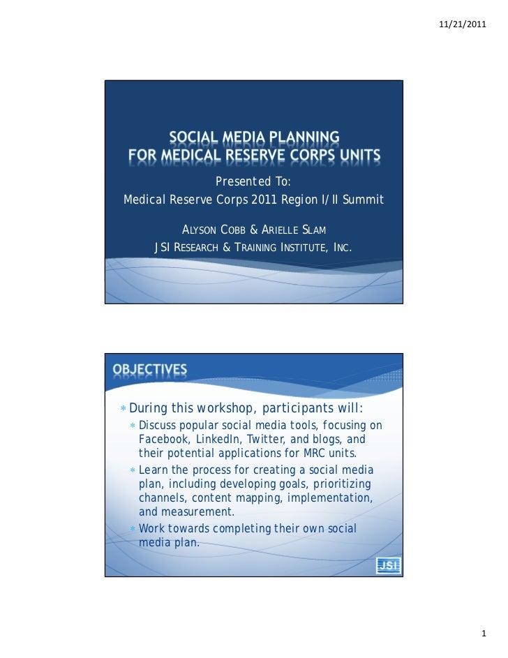 11/21/2011                Presented To:Medical Reserve Corps 2011 Region I/II Summit           ALYSON COBB & ARIELLE SLAM ...