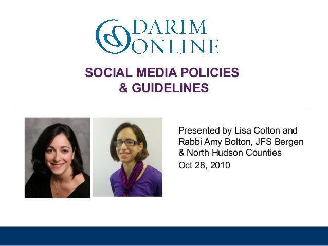 standing together. moving forward. SOCIAL MEDIA POLICIES & GUIDELINES Presented by Lisa Colton and Rabbi Amy Bolton, JFS B...