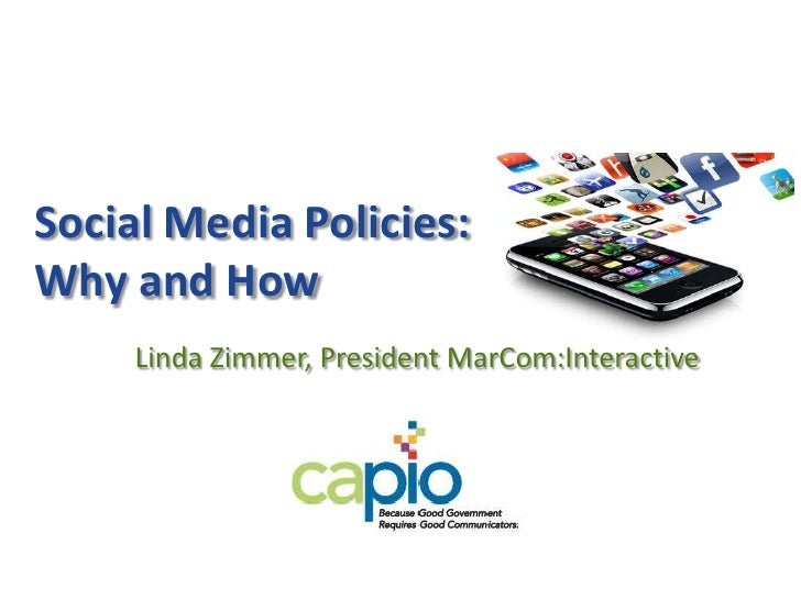 Social Media Policies:Why and How<br />Linda Zimmer, President MarCom:Interactive<br />
