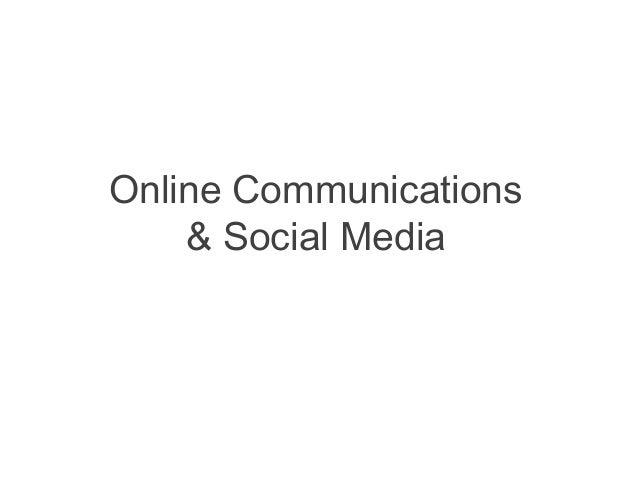 Online Communications & Social Media
