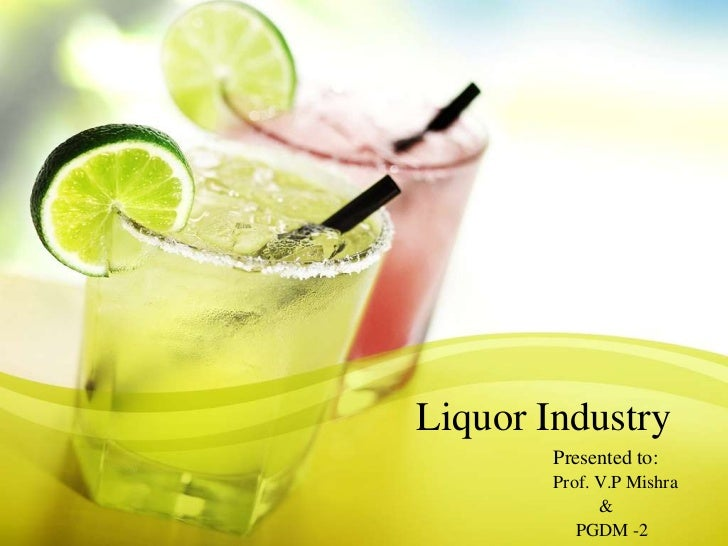 An Overview of The Indian Liquor Industry