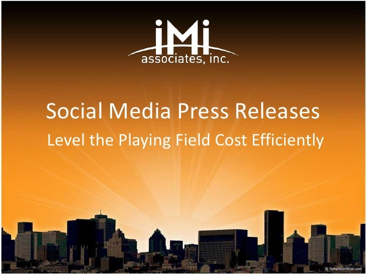 Social Media Press Releases - Leveling the Playing Field Cost Efficiently