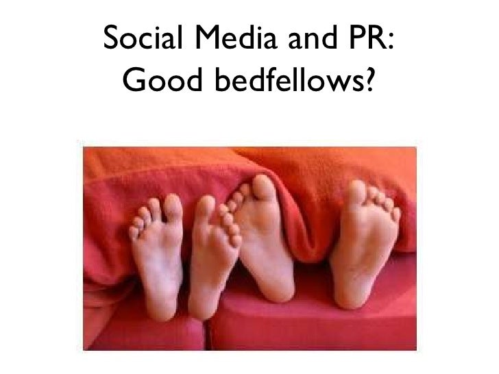 Social Media & PR: Good Bedfellows?