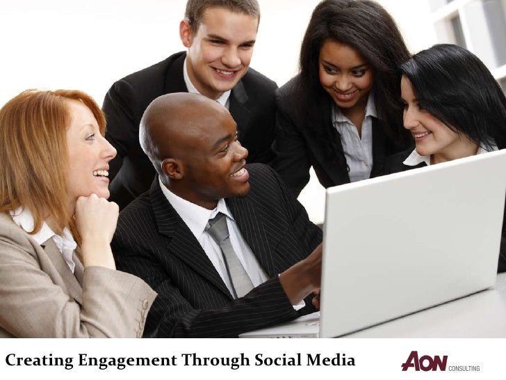 Creating Engagement Through Social Media