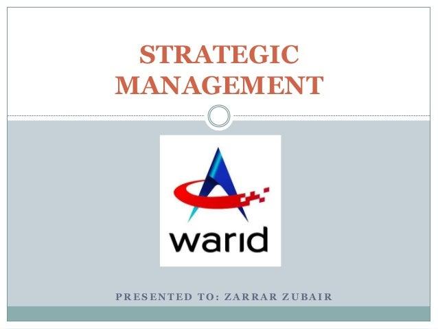 Strategic Management - Warid Telecom
