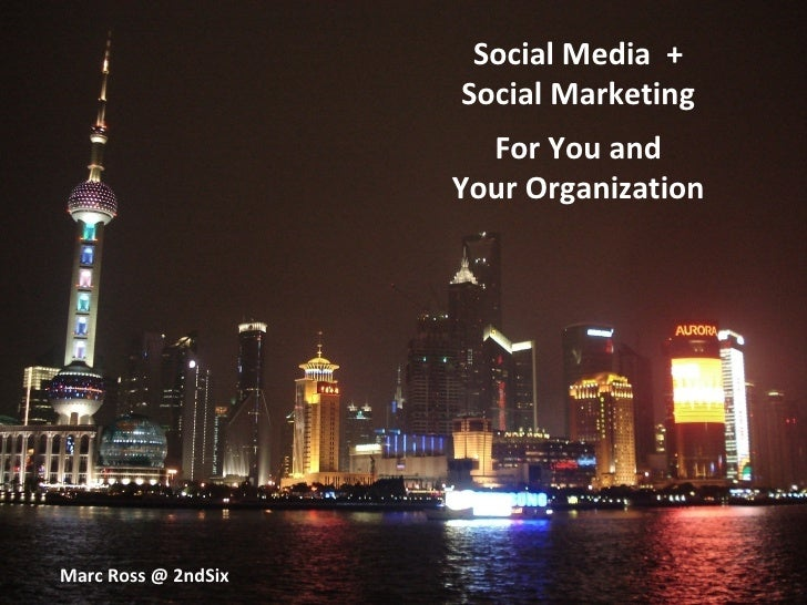 Social Media for You and Your Company