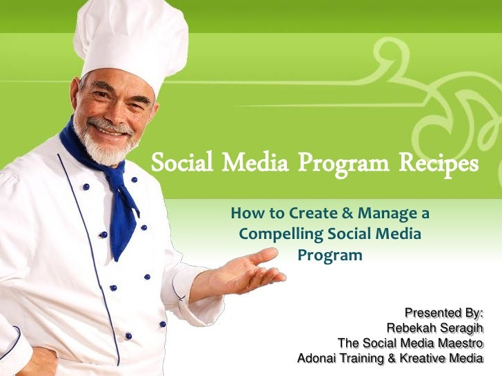 How to Create & Manage a Compelling Social Media Program