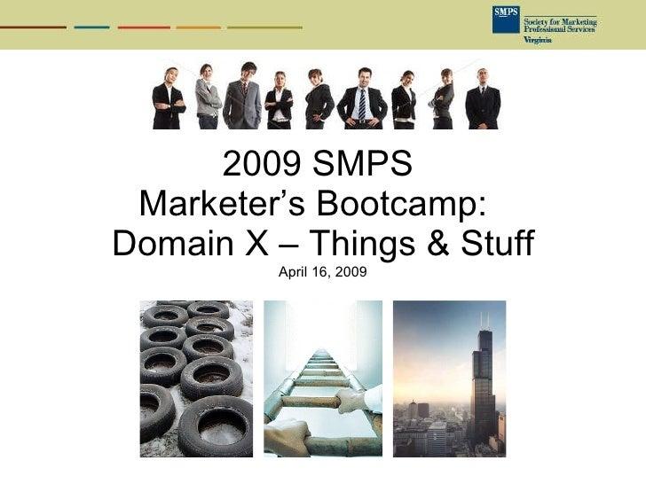 SMPS Va. 2009 Marketing Bootcamp - PR Introduction
