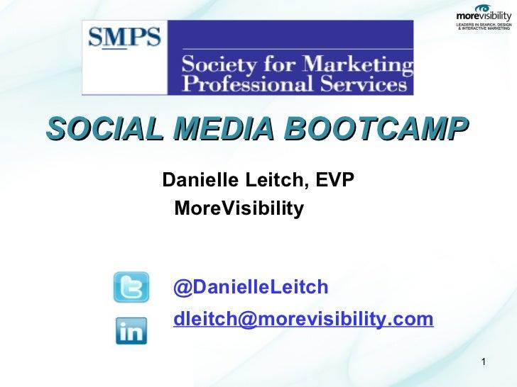 Social Media Bootcamp For SMPS_SouthFlorida 2012