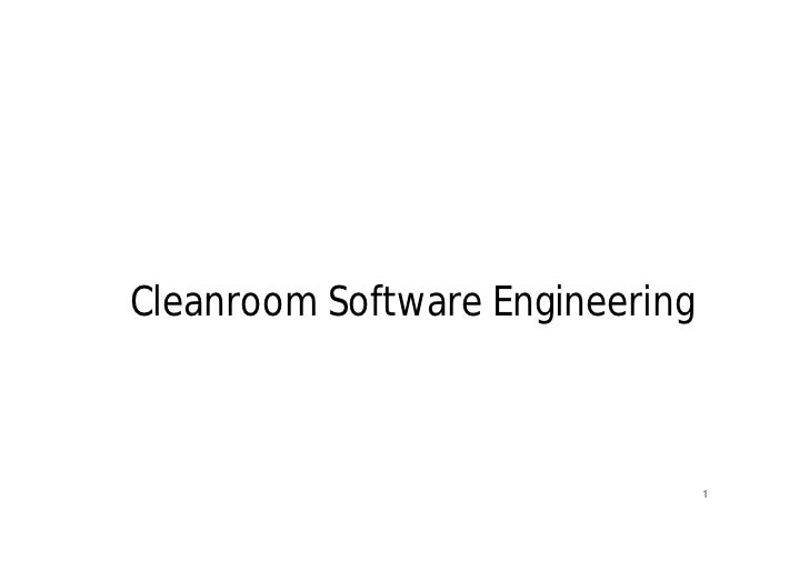 Cleanroom Software Engineering               Mr. M. E. Patil                                   1          S.S.B.T COET, Ba...
