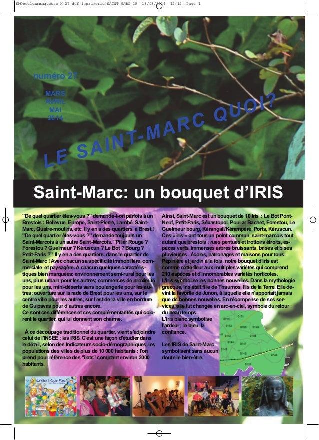 """Saint-Marc: un bouquet d'IRIS """"De quel quartier êtes-vous ?"""" demande-t-on parfois à un Brestois : Bellevue, Europe, Saint-..."""