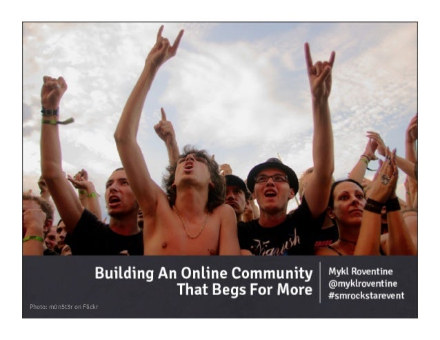 Building An Online Community That Begs For More