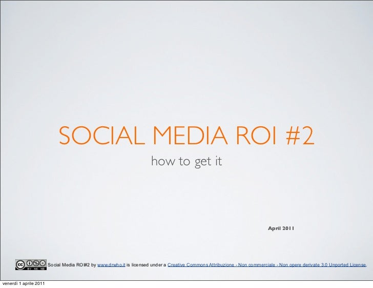 SOCIAL MEDIA ROI #2                                                                      how to get it                    ...