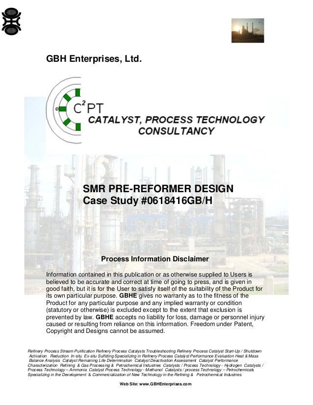 Refinery Process Stream Purification Refinery Process Catalysts Troubleshooting Refinery Process Catalyst Start-Up / Shutd...