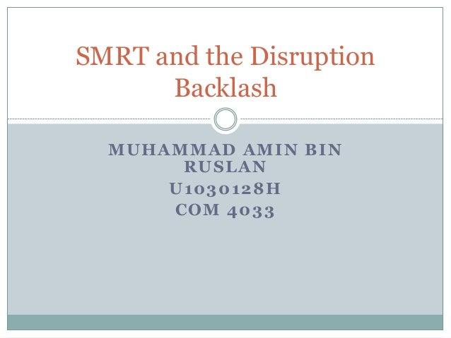 Smrt and the disruption backlash