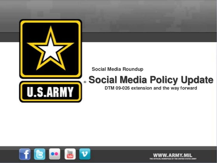 Social Media Roundup<br />Social Media Policy Update<br />DTM 09-026 extension and the way forward<br />