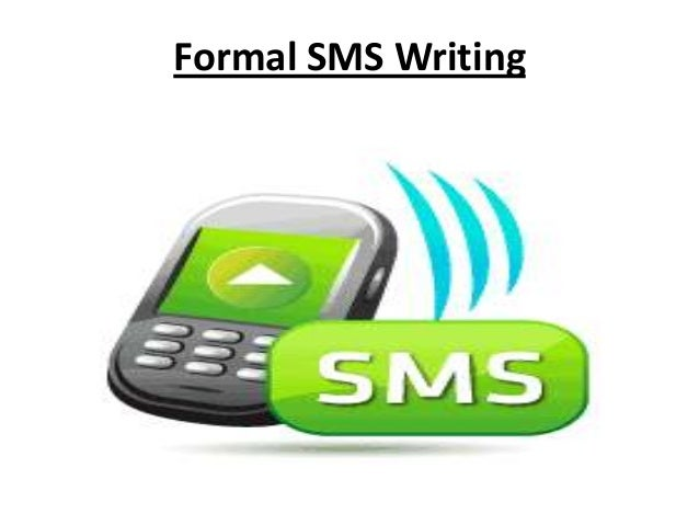 Formal SMS Writing