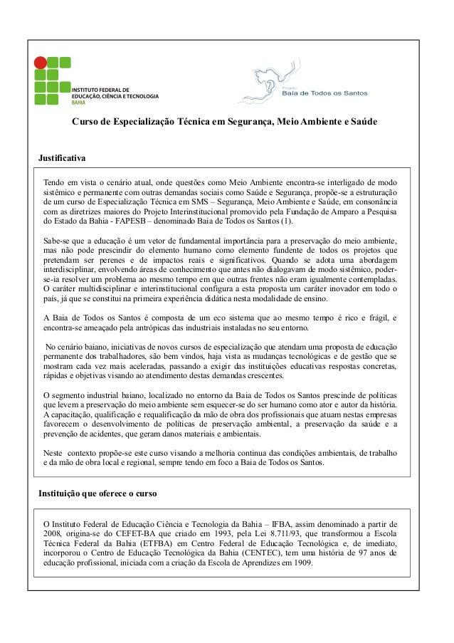 Curso de Especialização Técnica em Segurança, Meio Ambiente e Saúde  Justificativa Tendo em vista o cenário atual, onde qu...